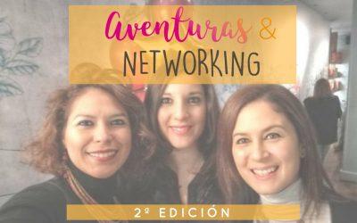 Aventuras y Networking 2ª Edición. El evento.