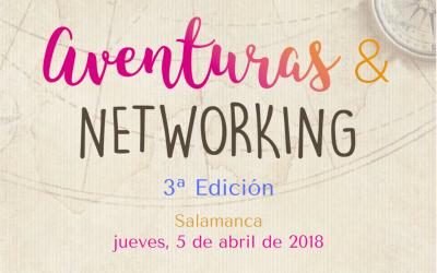 Aventuras & Networking en Salamanca 3ª Edición