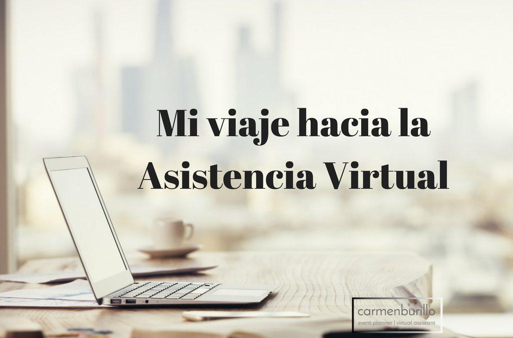 Mi viaje hacia la Asistencia Virtual