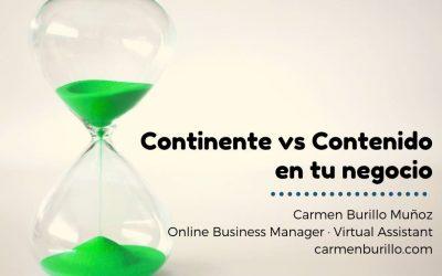 Contenido vs Continente de tu negocio